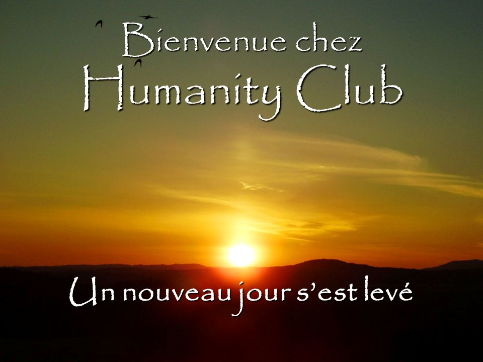 Bienvenue chez Humanity Club