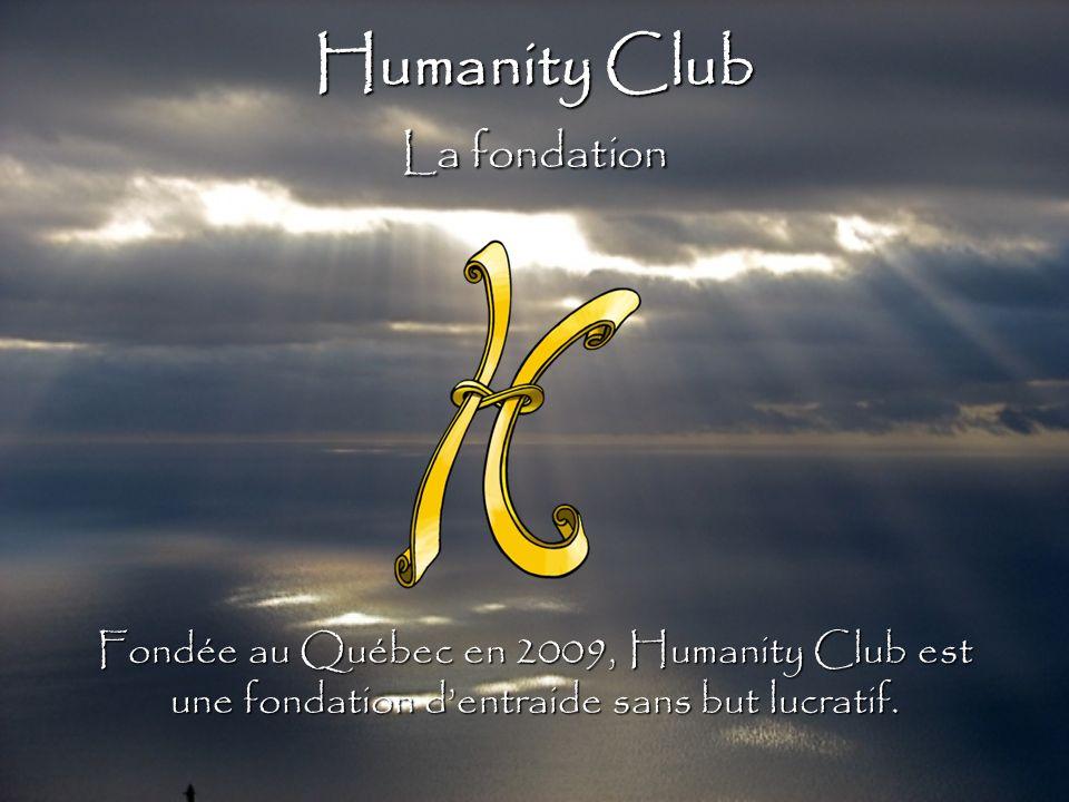Humanity Club La fondation