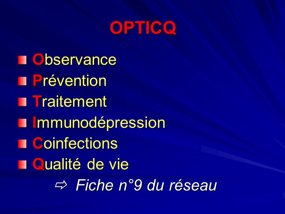OPTICQ Observance Prévention Traitement Immunodépression Coinfections