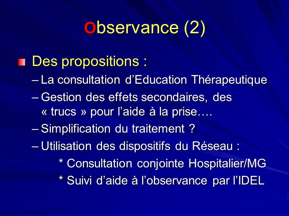 Observance (2) Des propositions :