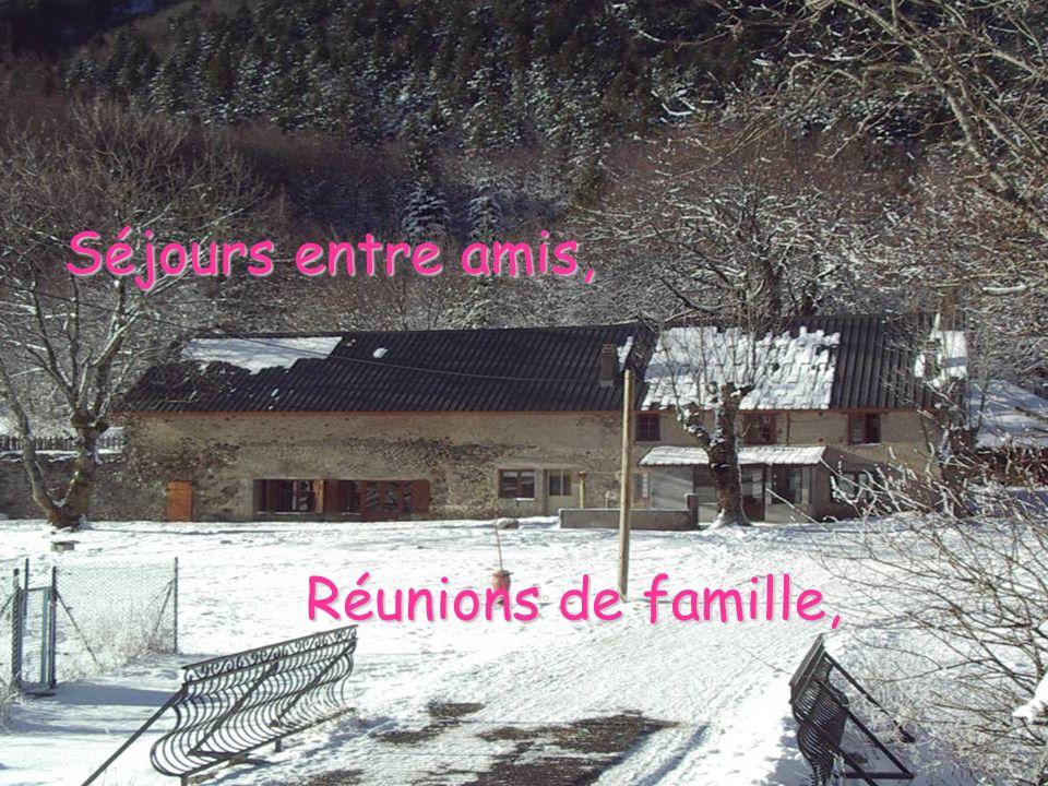 Séjours entre amis, Réunions de famille,