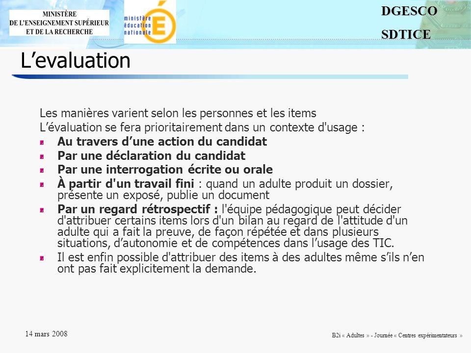 L'evaluation Les manières varient selon les personnes et les items