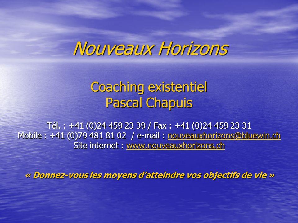 Nouveaux Horizons Coaching existentiel Pascal Chapuis