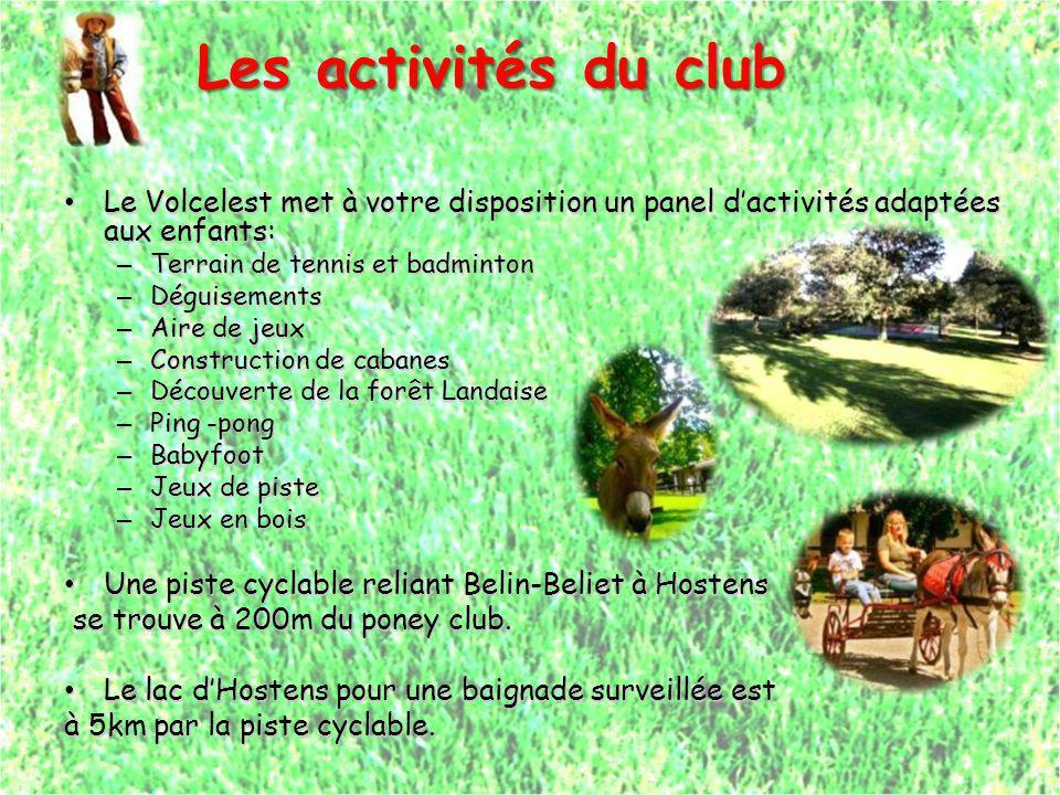 Les activités du club Le Volcelest met à votre disposition un panel d'activités adaptées aux enfants: