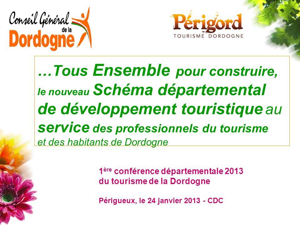 …Tous Ensemble pour construire, le nouveau Schéma départemental de développement touristique au service des professionnels du tourisme et des habitants de Dordogne