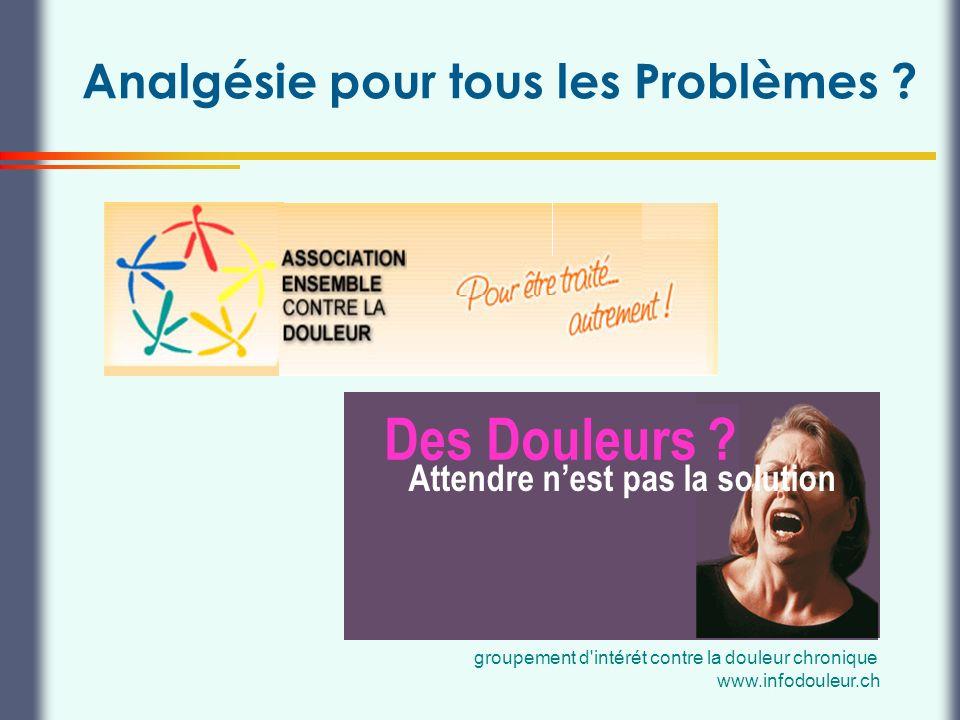 Analgésie pour tous les Problèmes
