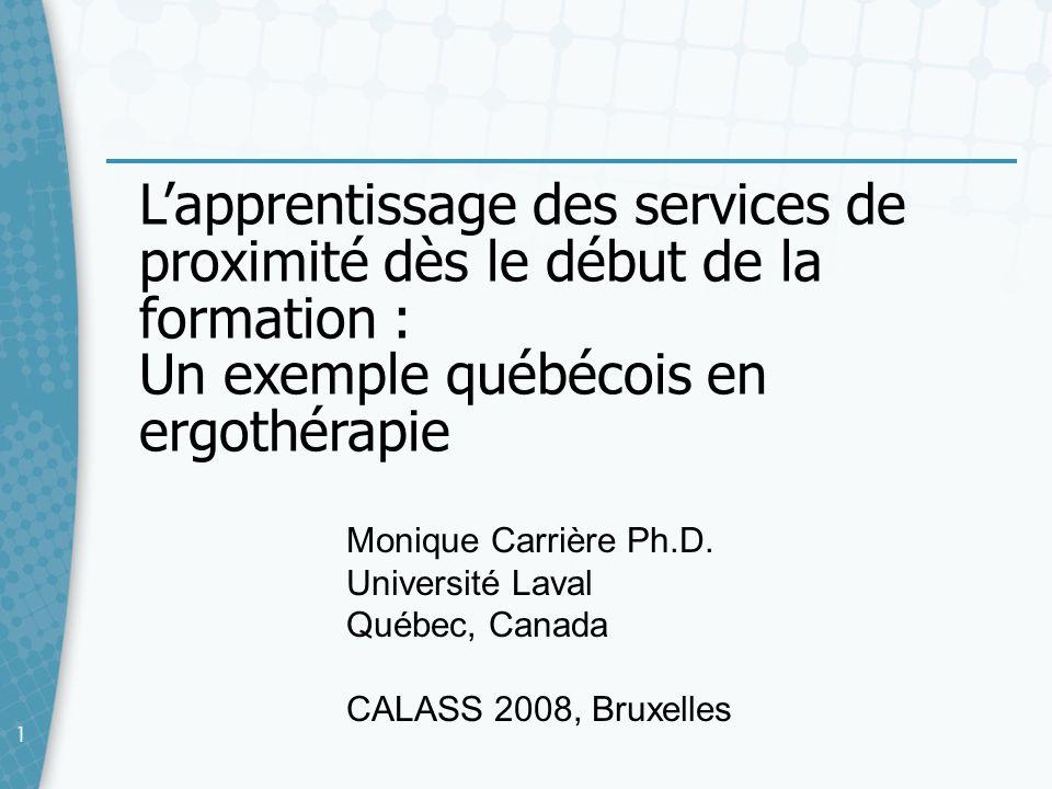 L'apprentissage des services de proximité dès le début de la formation : Un exemple québécois en ergothérapie