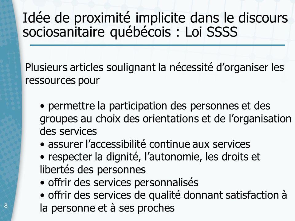 Idée de proximité implicite dans le discours sociosanitaire québécois : Loi SSSS