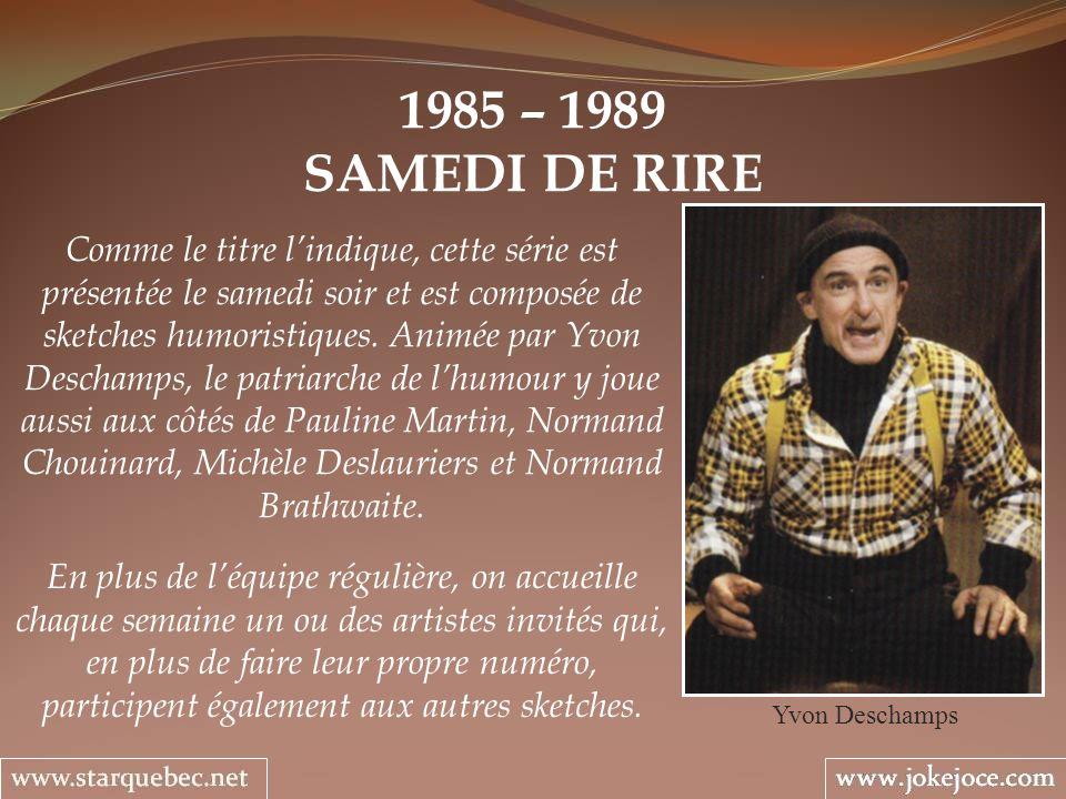 1985 – 1989SAMEDI DE RIRE.
