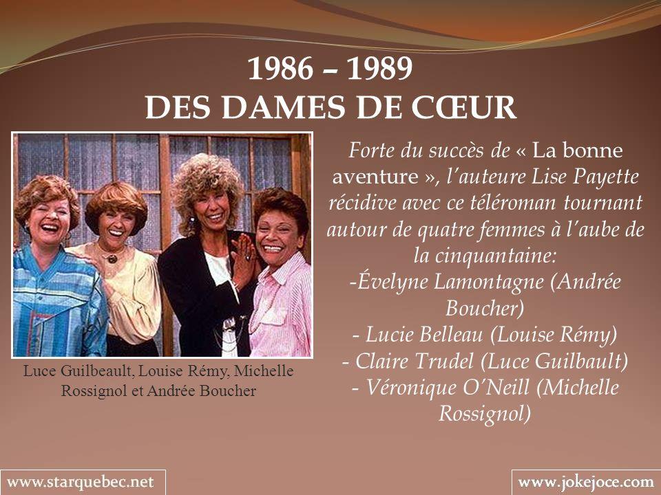 1986 – 1989 DES DAMES DE CŒUR.