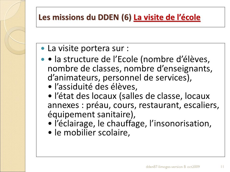 Les missions du DDEN (6) La visite de l'école