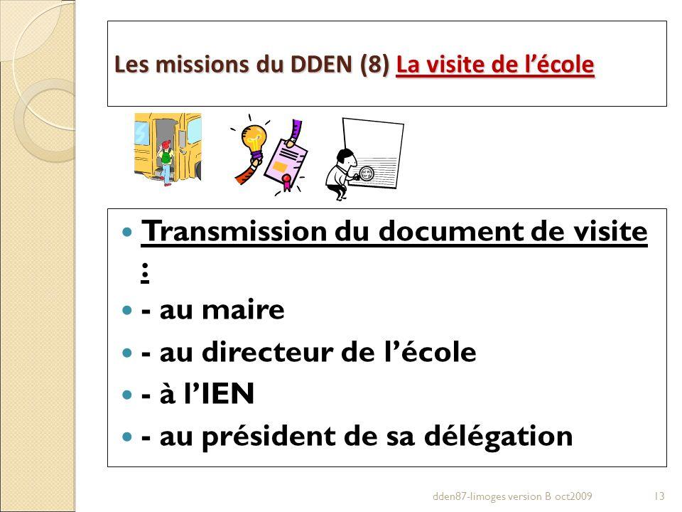 Transmission du document de visite : - au maire