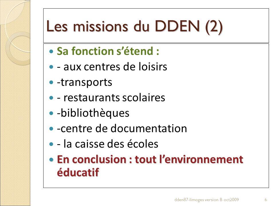 Les missions du DDEN (2) Sa fonction s'étend :