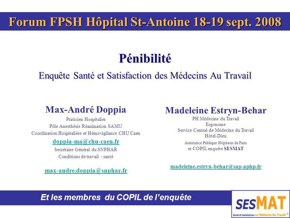 Pénibilité Enquête Santé et Satisfaction des Médecins Au Travail