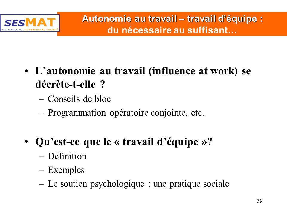 Autonomie au travail – travail d'équipe : du nécessaire au suffisant…