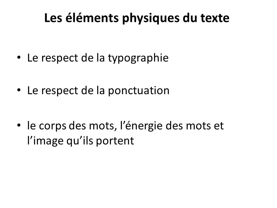 Les éléments physiques du texte