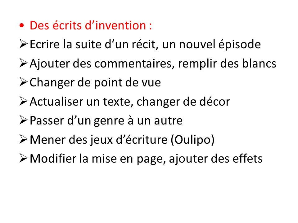 Des écrits d'invention :