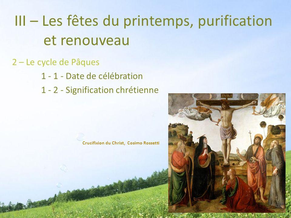 III – Les fêtes du printemps, purification et renouveau