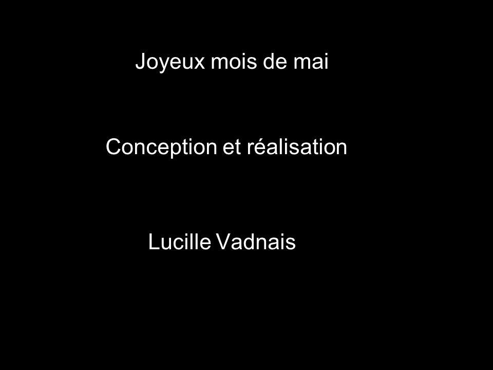 Joyeux mois de mai Conception et réalisation Lucille Vadnais