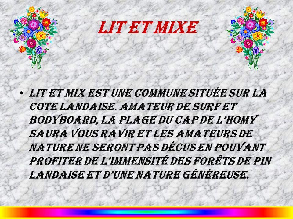 Lit et Mixe