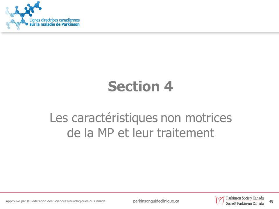 Les caractéristiques non motrices de la MP et leur traitement