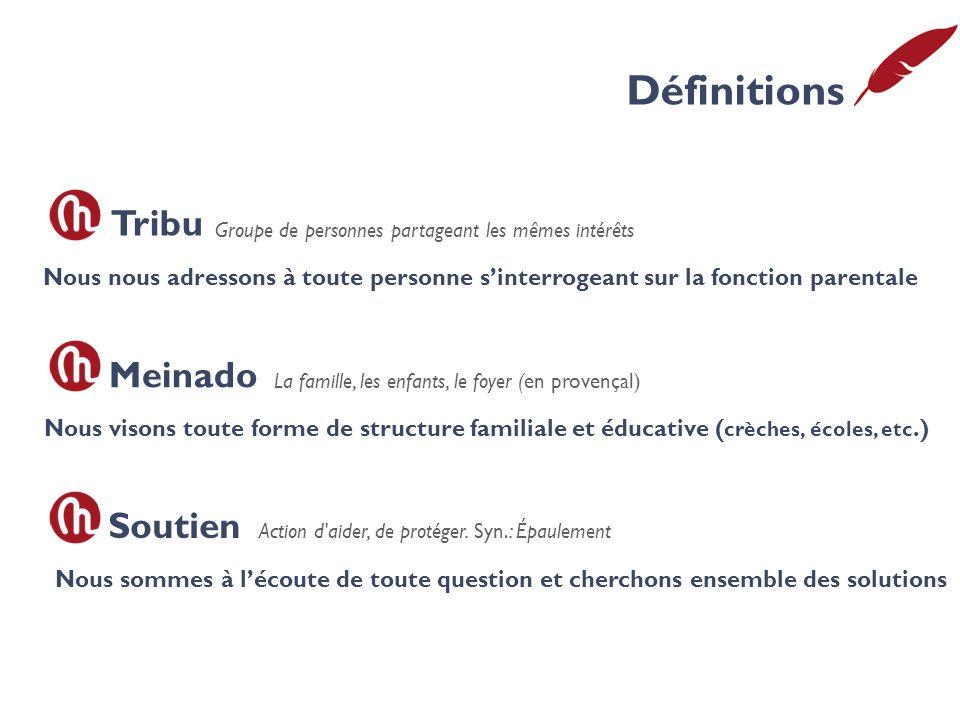 Définitions Tribu Meinado Soutien