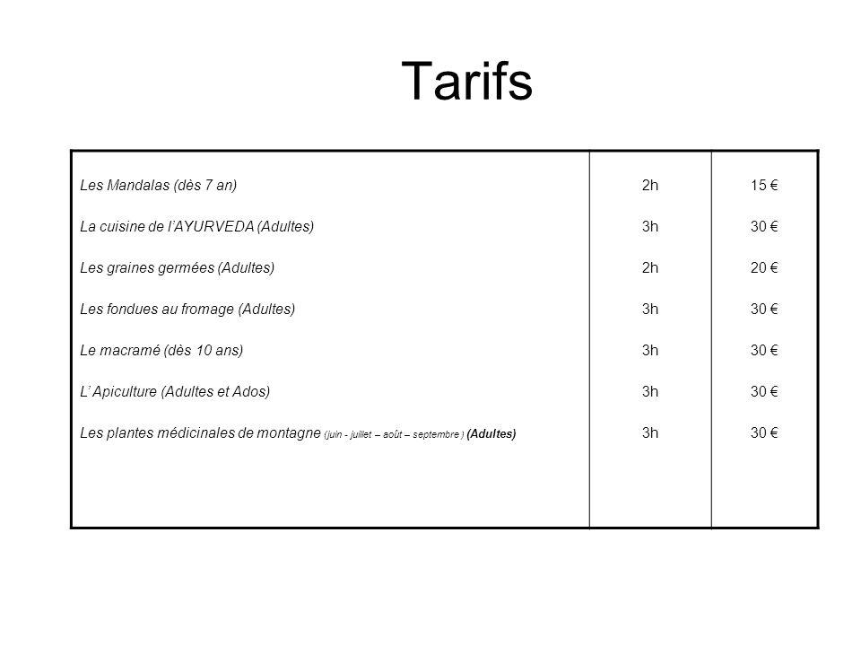 Tarifs Les Mandalas (dès 7 an) La cuisine de l'AYURVEDA (Adultes)