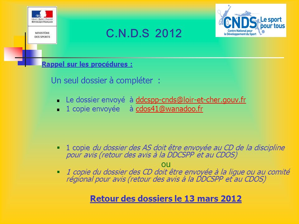 Retour des dossiers le 13 mars 2012