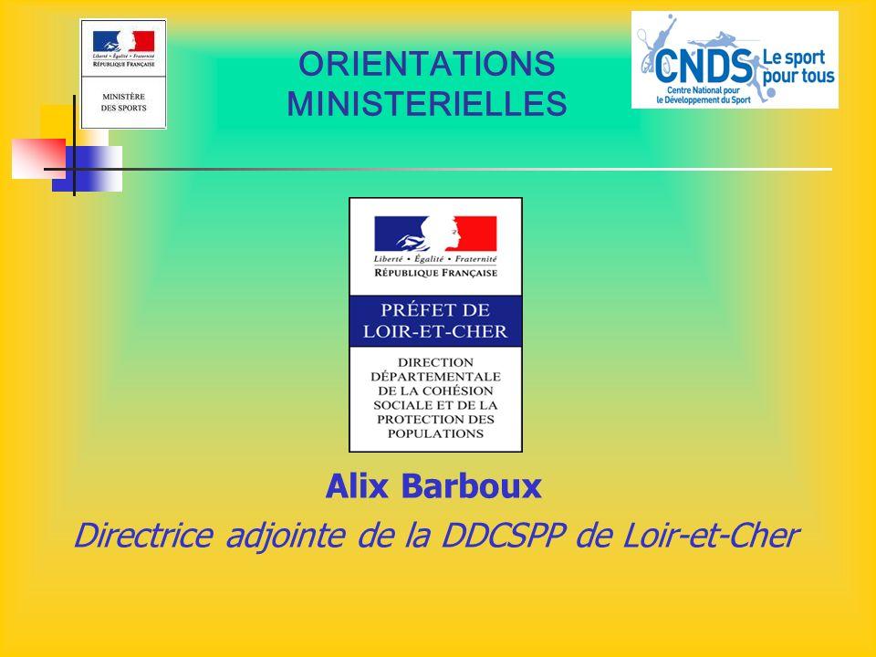 ORIENTATIONS MINISTERIELLES