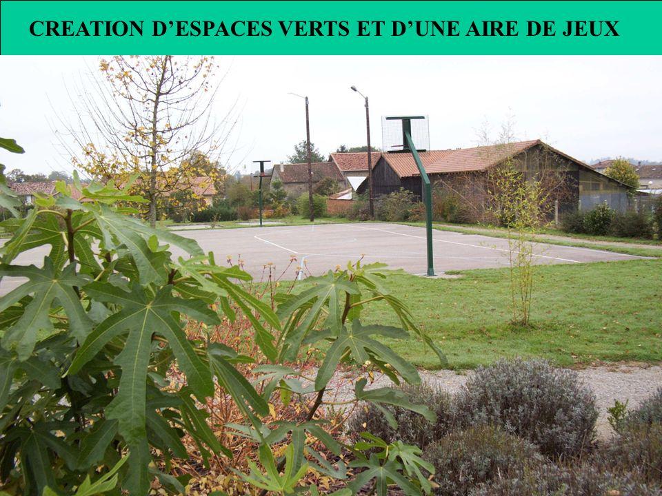 CREATION D'ESPACES VERTS ET D'UNE AIRE DE JEUX
