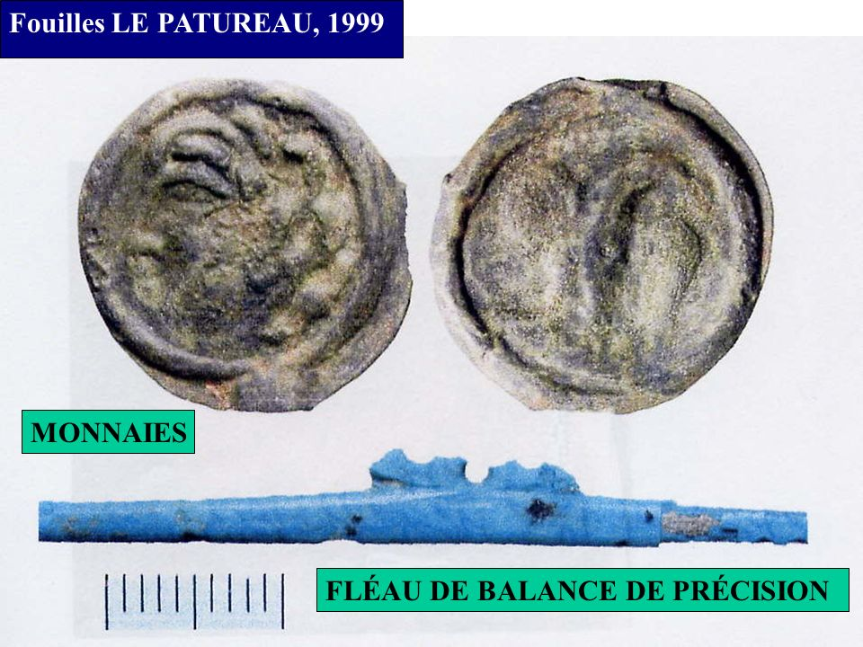 Fouilles LE PATUREAU, 1999 MONNAIES FLÉAU DE BALANCE DE PRÉCISION