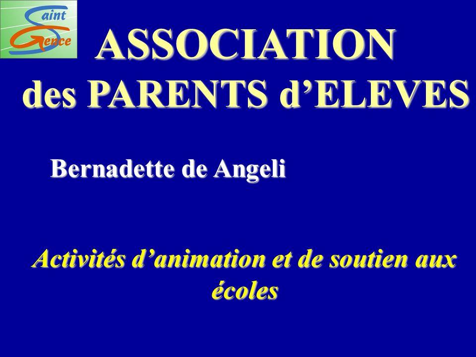 Activités d'animation et de soutien aux écoles