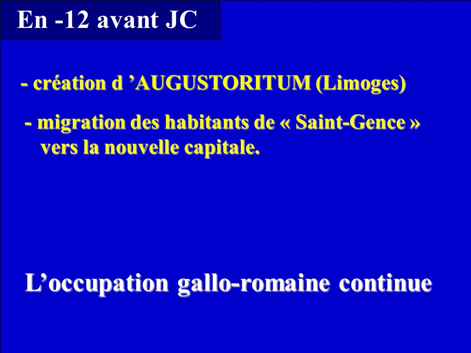 L'occupation gallo-romaine continue