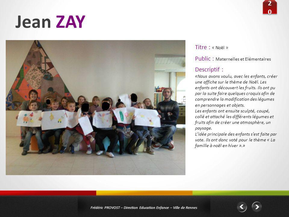 Jean ZAY 20 Titre : « Noël » Public : Maternelles et Elémentaires