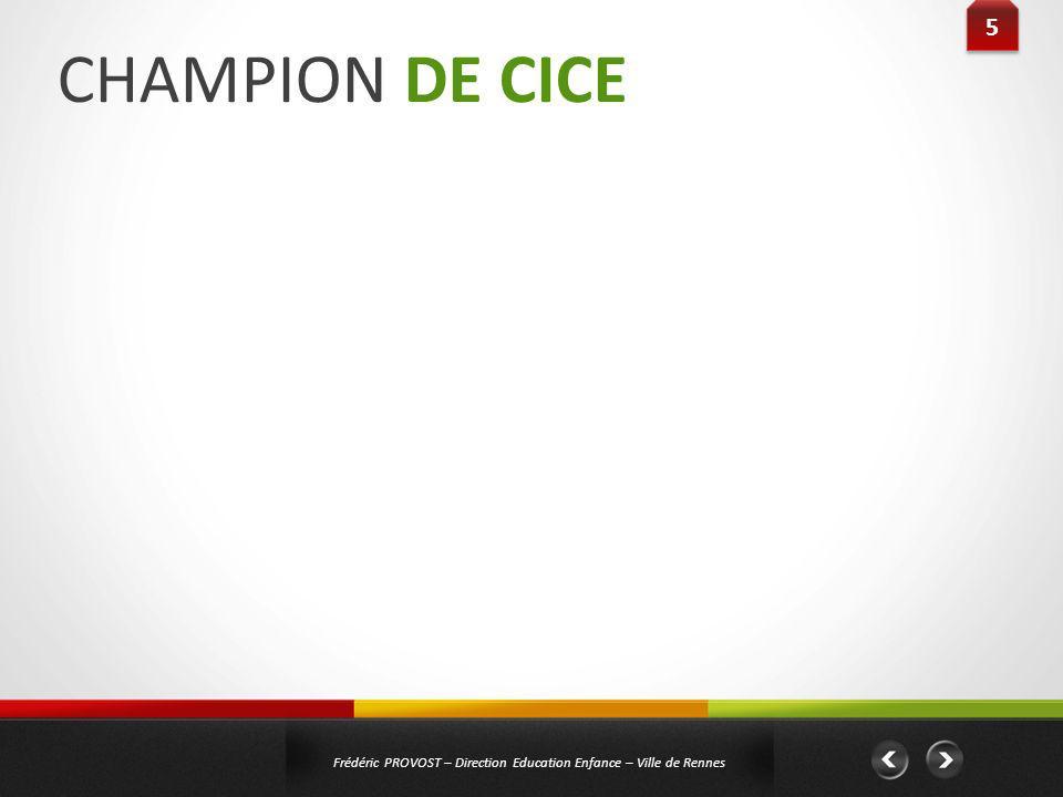 CHAMPION DE CICE 5 Titre : « La forêt enchantée de Romanesco »