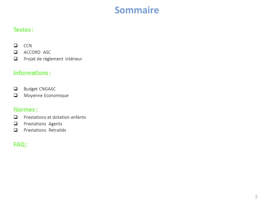 Sommaire Textes : Informations : Normes : FAQ : CCN ACCORD ASC