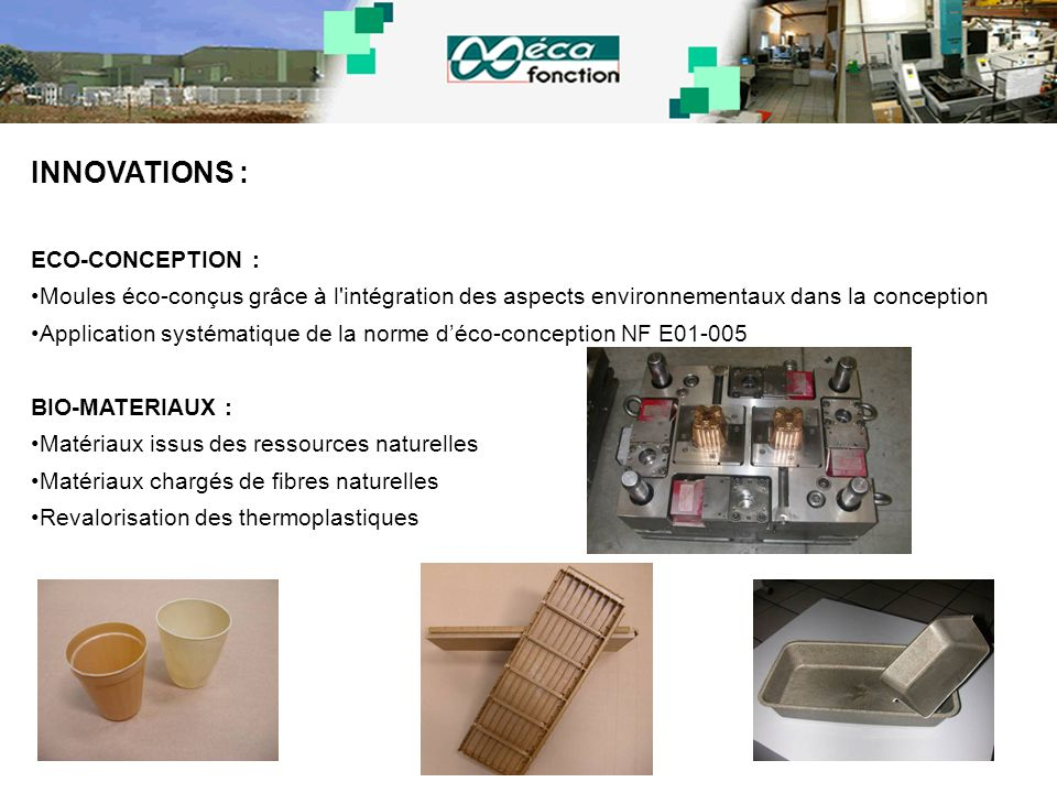 INNOVATIONS : ECO-CONCEPTION :