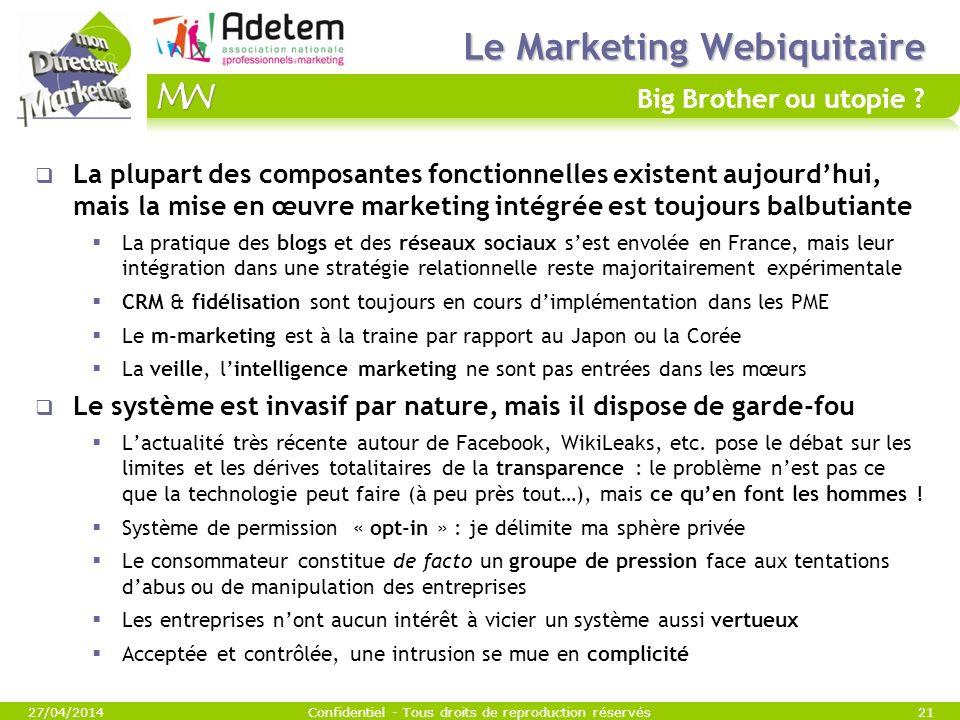 Le Marketing Webiquitaire Big Brother ou utopie
