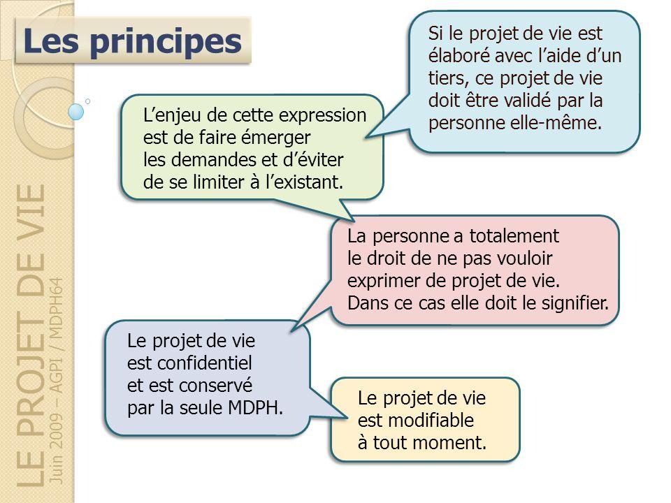 LE PROJET DE VIE Les principes