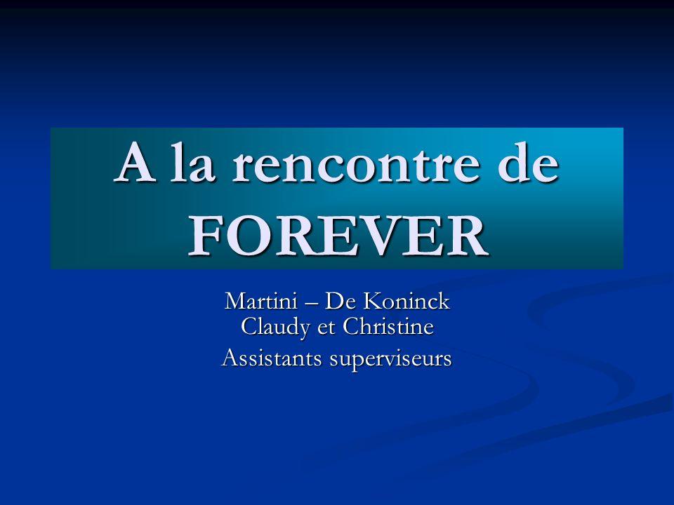 A la rencontre de FOREVER