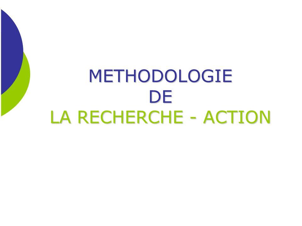 METHODOLOGIE DE LA RECHERCHE - ACTION