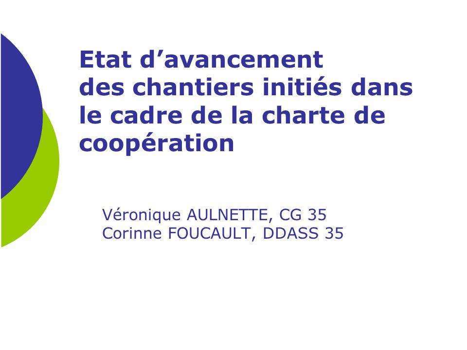 Véronique AULNETTE, CG 35 Corinne FOUCAULT, DDASS 35