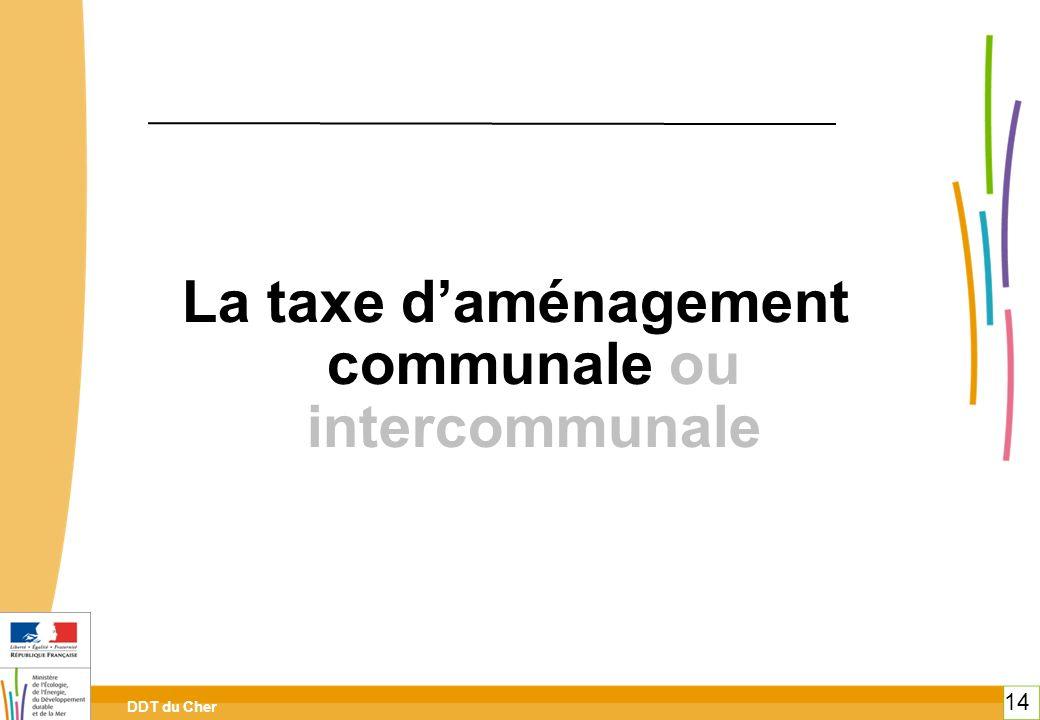 La taxe d'aménagement communale ou intercommunale