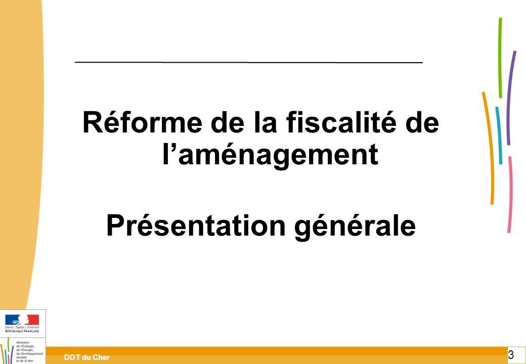 Réforme de la fiscalité de l'aménagement Présentation générale