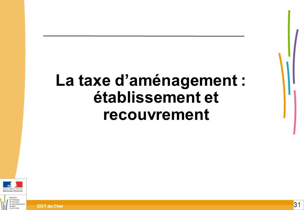 La taxe d'aménagement : établissement et recouvrement