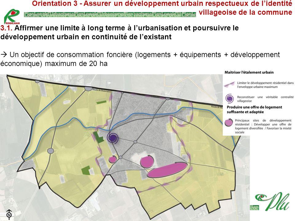 Orientation 3 - Assurer un développement urbain respectueux de l'identité villageoise de la commune