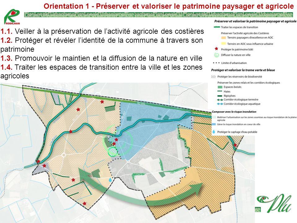 Orientation 1 - Préserver et valoriser le patrimoine paysager et agricole