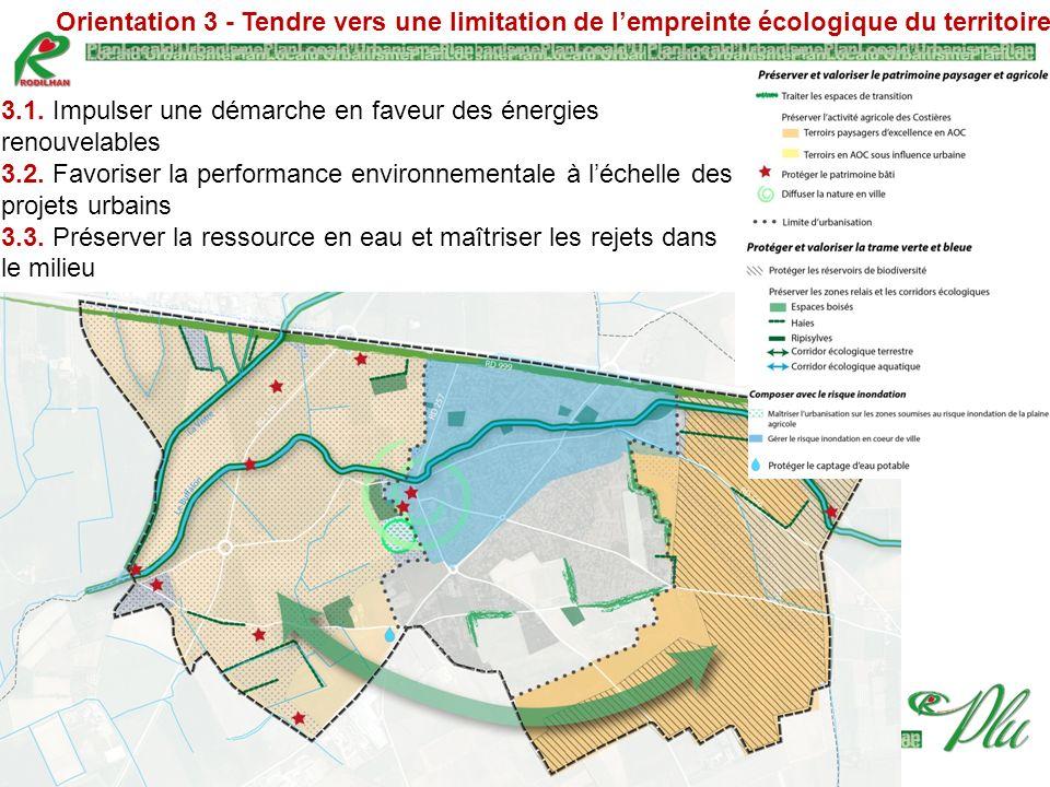 Orientation 3 - Tendre vers une limitation de l'empreinte écologique du territoire