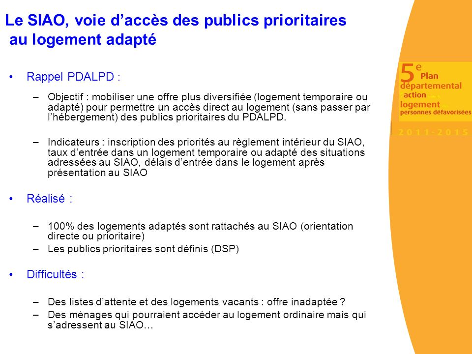 Le SIAO, voie d'accès des publics prioritaires au logement adapté