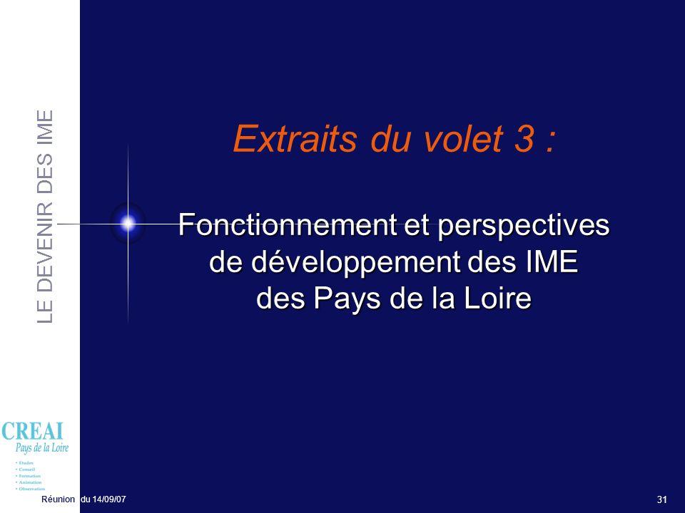 Extraits du volet 3 : Fonctionnement et perspectives de développement des IME des Pays de la Loire